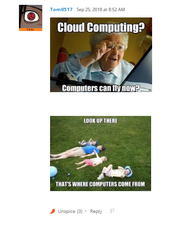 Cloud computing? Computers can fly now?