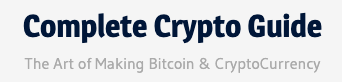 Complete Crypto Guide