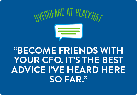 Become friends with your CFO. It's the best advice I've heard here so far.